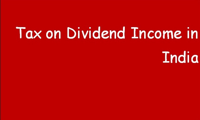 Tax on Dividend Income in India